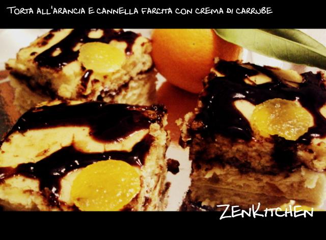 torta all'arancia e cannella farcita con crema di carrube e mandorle
