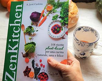 ZenKitchen, il libro: 108 ricette plant-based per una cucina naturale, sana e felice.